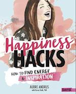 Happiness Hacks (Stress Busting Survival Guides)