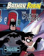 The Prints of Thieves (Batman Robin Crime Scene Investigations)