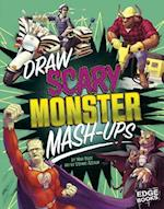 Draw Scary Monster MASH-Ups (Drawing MASH Ups)