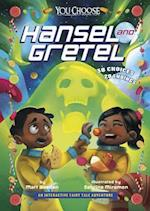 Hansel and Gretel (You Choose Fractured Fairy Tales)