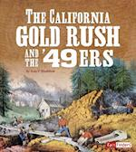 The California Gold Rush and the '49ers (Landmarks in U S History)