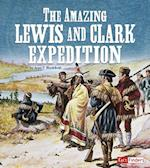 The Amazing Lewis and Clark Expedition (Landmarks in U S History)