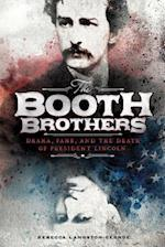 The Booth Brothers (Encounter Narrative Nonfiction Picture Books)