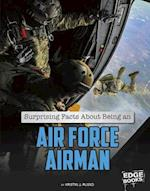 Surprising Facts about Being an Air Force Airman (What You Didnt Know about the U S Military Life)