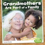 Grandmothers Are Part of a Family (Our Families)