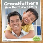 Grandfathers Are Part of a Family (Our Families)