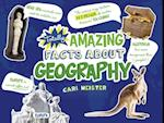 Totally Amazing Facts about Geography (Mind Benders)