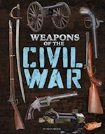 Weapons of the Civil War (Weapons of War)