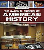 The National Museum of American History (Smithsonian Field Trips)