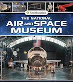 The National Air and Space Museum (Smithsonian Field Trips)