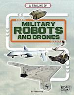 A Timeline of Military Robots and Drones (Military Technology Timelines)