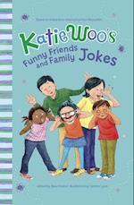 Katie Woo's Funny Friends and Family Jokes (Katie Woos Joke Books)