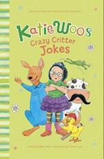 Katie Woo's Crazy Critter Jokes (Katie Woos Joke Books)