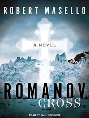 Lydbog, CD The Romanov Cross af Robert Masello