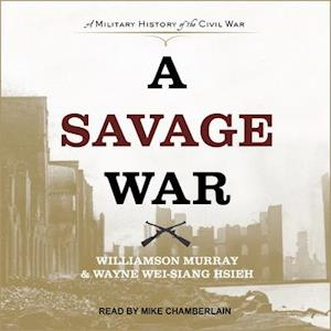 Lydbog, CD A Savage War af Williamson Murray