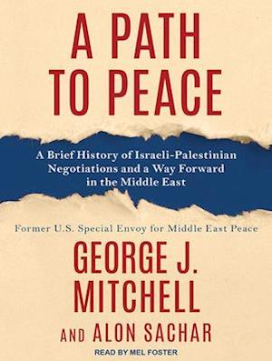 Lydbog, CD A Path to Peace af George Mitchell