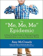 The Me, Me, Me Epidemic