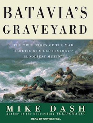 Lydbog, CD Batavia's Graveyard af Mike Dash