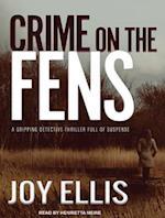 Crime on the Fens af Joy Ellis