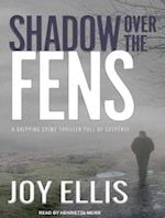 Shadow over the Fens af Joy Ellis