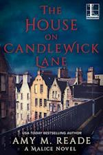 House on Candlewick Lane (A Malice Novel)