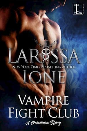 Vampire Fight Club af Larissa Ione