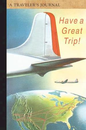 Bog, paperback Have a Great Trip! af Applewood Books
