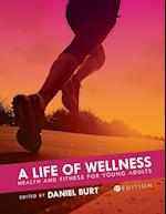 A Life of Wellness
