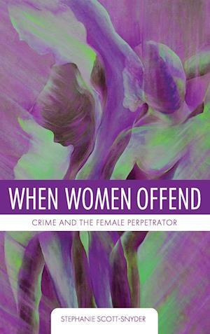 When Women Offend