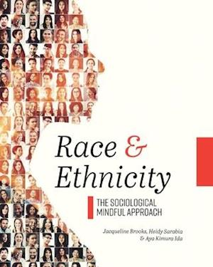 Race and Ethnicity: The Sociological Mindful Approach