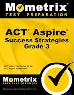 ACT Aspire Grade 3 Success Strategies Study Guide