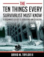 The Ten Things Every Survivalist Must Know