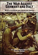 The War Against Germany and Italy af Margaret E. Tackley, Kenneth E. Hunter