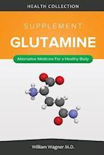The Glutamine Supplement