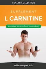 The L Carnitine Supplement