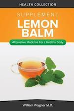 The Lemon Balm Supplement