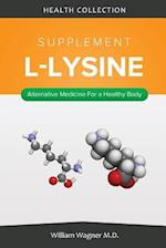 The L-Lysine Supplement