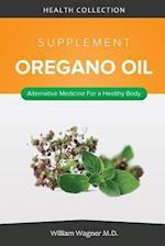 The Oregano Oil Supplement