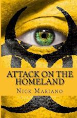 Attack on the Homeland af Nick Mariano