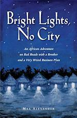 Bright Lights, No City