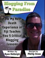 How My Near Death Experience in Fiji Teaches You 5 Critical Blogging Lessons
