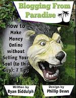 How to Make Money Online Without Selling Your Soul