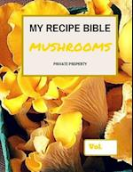 My Recipe Bible - Mushrooms