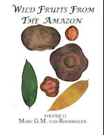 Wild Fruits from the Amazon af Dr Marc G. M. Van Roosmalen