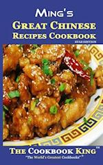 Ming's Great Chinese Recipes Cookbook af The Cookbook King