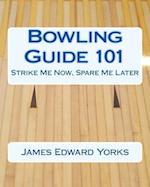 Bowling Guide 101
