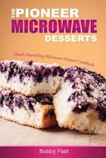 The Pioneer Microwave Desserts