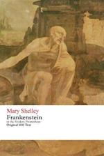 Frankenstein or the Modern Prometheus - Original 1818 Text