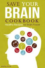 Save Your Brain Cookbook