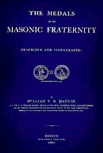 The Medals of the Mason Fraternity af William T. R. Marvin